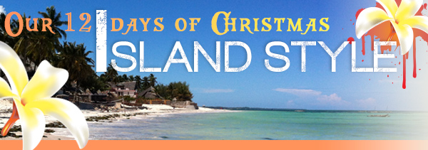 Our 12 days of Christmas - Island style